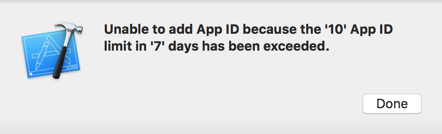 Unable to add App ID because the '10' App ID limit in '7' days has been exceeded